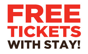 Free Tickets with Stay