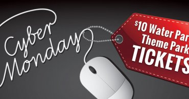 Cyber Monday! $10 Summer Water & Theme Park Tickets!