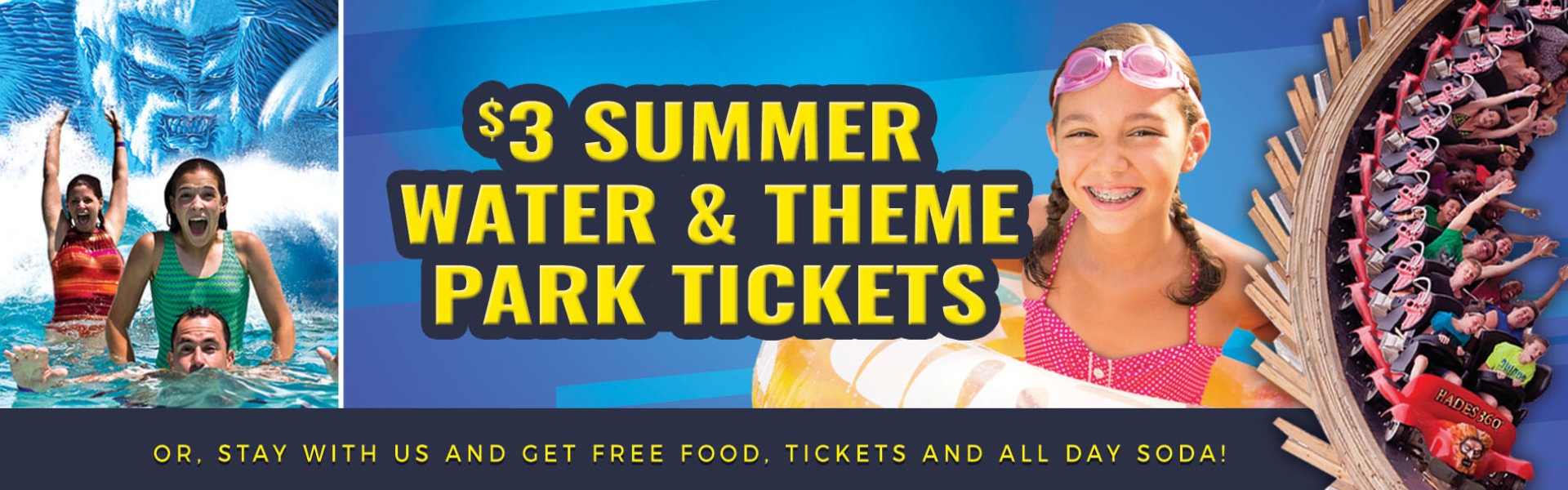 Extended Special $3 Summer Water & Theme Park Tickets