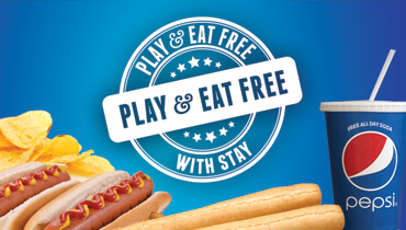 Stay & Play & Eat Free!