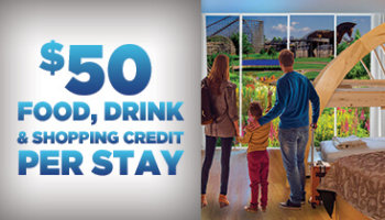 $50 Food, Drink & Shopping Credit Per Stay!