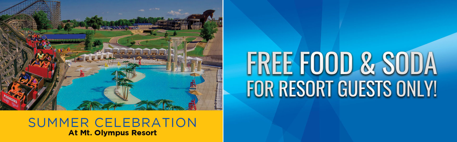 Summer Celebration at Mt Olympus Resort. Free Food and Soda for Resort Guests Only.