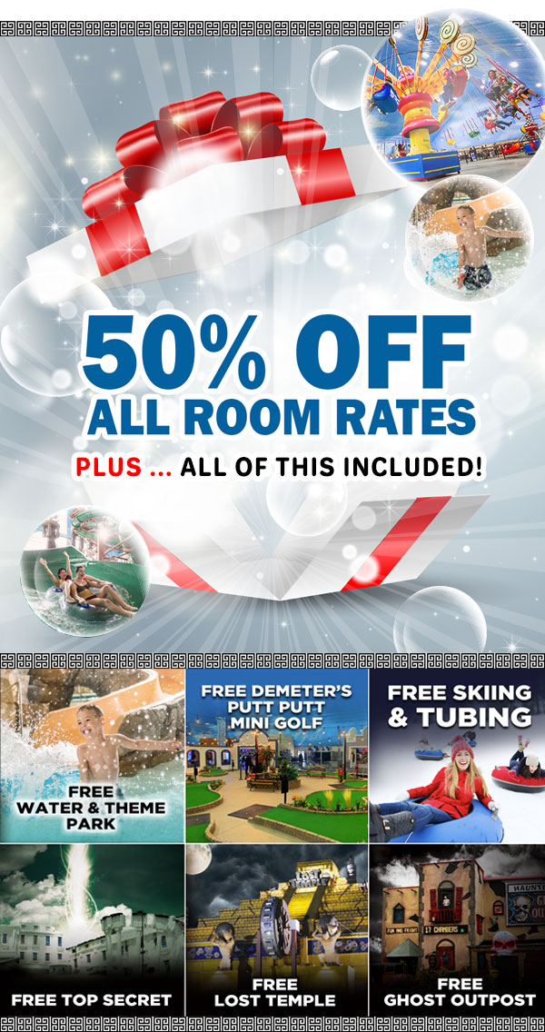 Wisconsin Dells. Attraction Paxkage Includes Free Skiing and Tubing. And 3 off site attraction in the Desll. Ghost Outpost, Lost Temple and Tops Secret. Plus 50% off your rooms rates.